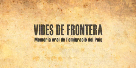 Documental Vides de frontera l'Andana Audiovisual