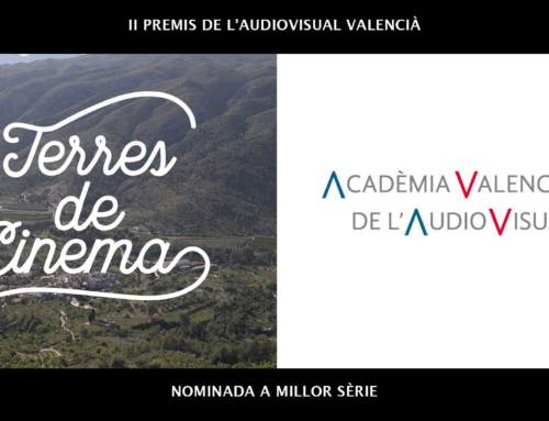 """""""Terres de cinema"""" nominada als II Premis de l'Audiovisual Valencià"""